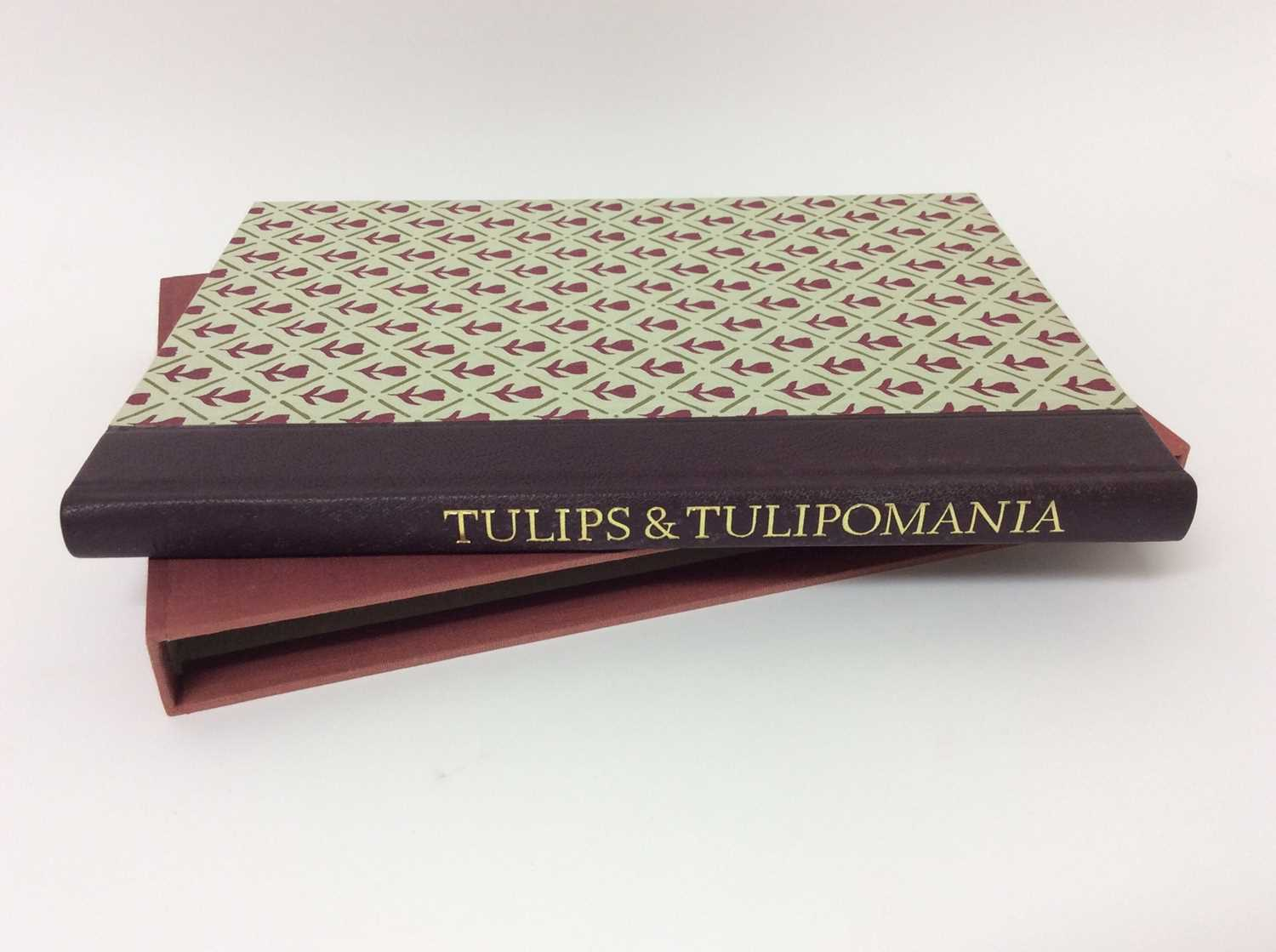 Lot 6 - Wilfred Blunt - Tulips and Tulipomania