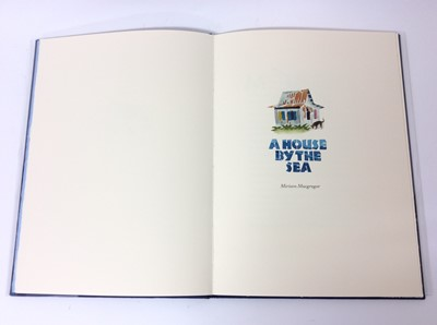 Lot 48 - Miriam Macgregor A House by the Sea, Whittington Press, 2006, number 11 of 80;copies, signed by the artist