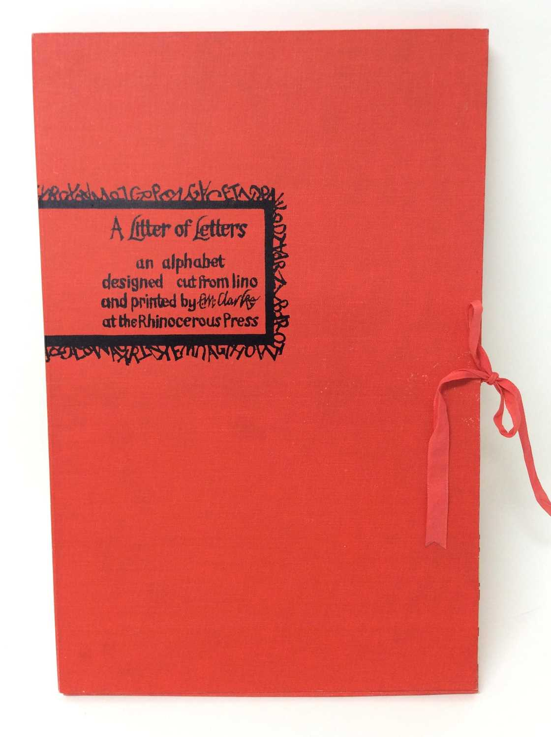 Lot 61 - E. M. Clarke - 'A Litter of Letters' copy number 19 of 25