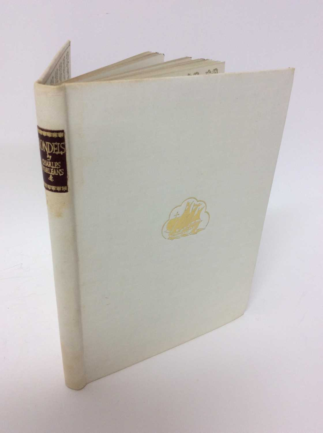 Lot 71 - Charles D'Orleans - Rondels, decorated by Guy Worsdell, The Caravel Press. London 1951
