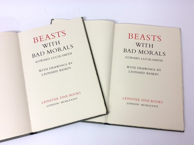 Lot 85 - Edward Lucie Smith - Beasts with Bad Morals, illustrated by Leonard Baskin, 1984, 2 copies